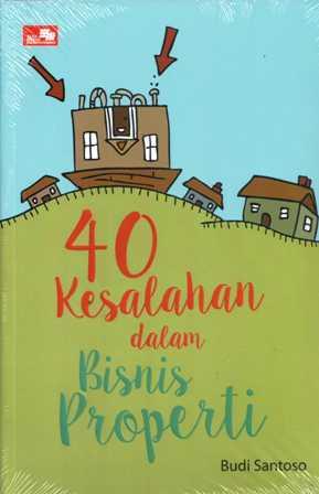 40 KESALAHAN BISNIS PROPERTI